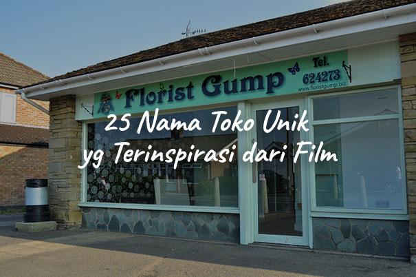 Kreatif, 25 Nama Toko Unik yang Terinspirasi dari Film