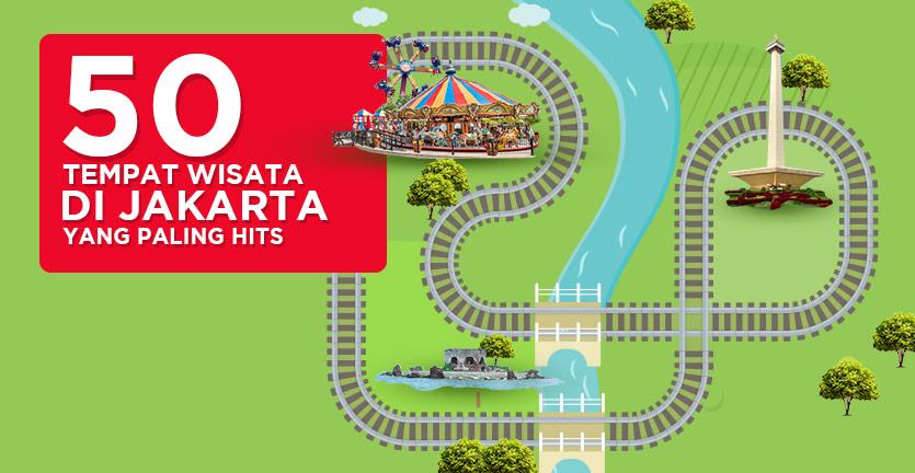 50 Tempat Wisata Hits di Jakarta yang Paling Seru Buat Kamu