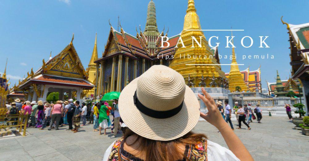 Tips Liburan di Bangkok Saat Tahun Baru 2017